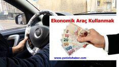 Ekonomik Araç Kullanmak