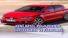 Volkswagen Polo 2018 Tüm Teknik Özellikleri
